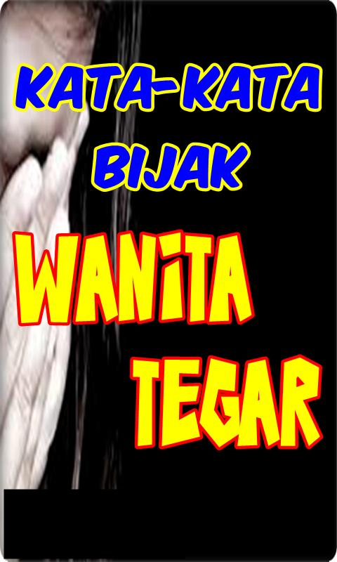 Kata Bijak Wanita Tegar For Android Apk Download