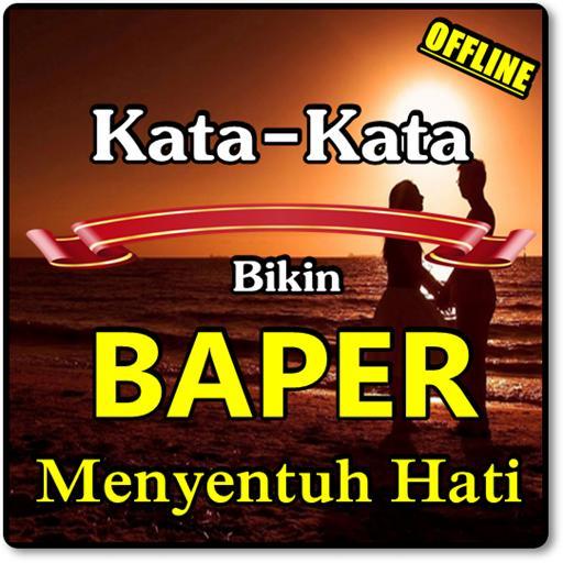 Kata Kata Baper Romantis Untuk Pacar For Android Apk Download