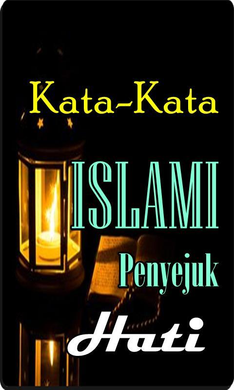 Kata Islami Penyejuk Hati Dan Pikiran For Android Apk Download