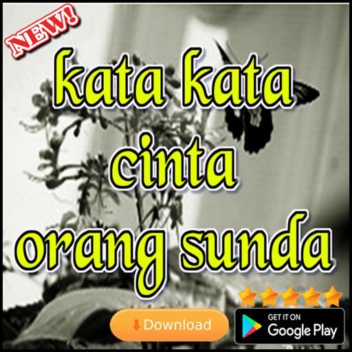 Kata Kata Cinta Orang Sunda Für Android Apk Herunterladen
