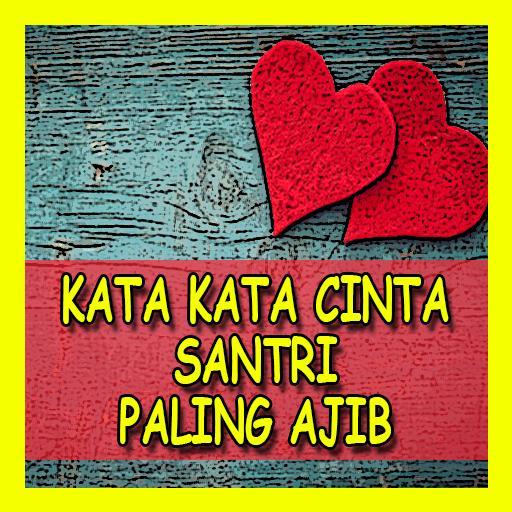 Kata Kata Cinta Santri Paling Ajib For Android Apk Download