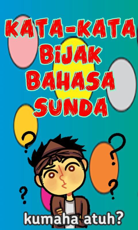 Kata Kata Bijak Bahasa Sunda For Android Apk Download