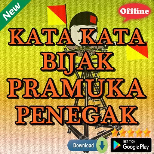 Kata Kata Bijak Pramuka Penegak For Android Apk Download