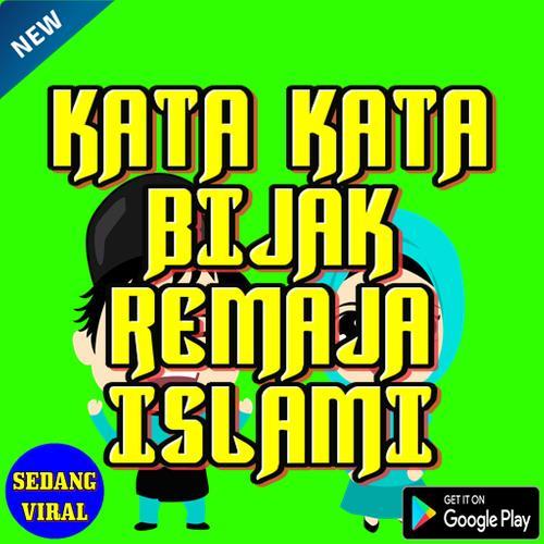 Kata Kata Bijak Remaja Islam Dlya Android Skachat Apk