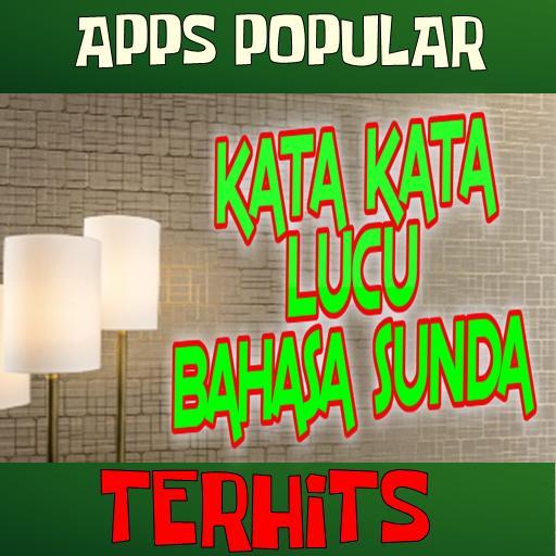 Kata Kata Lucu Bahasa Sunda Terlengkap Für Android Apk