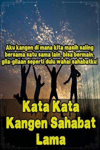 Kata Kata Kangen Sahabat Lama For Android Apk Download