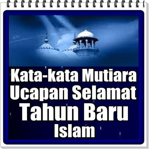 Kata Mutiara Untuk Ucapan Selamat Tahun Baru Islam Pour Android Telechargez L Apk