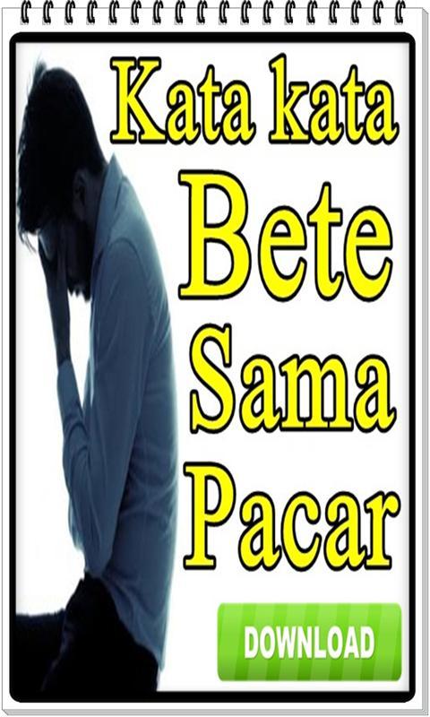 Kata Kata Bete Sama Pacar Für Android Apk Herunterladen