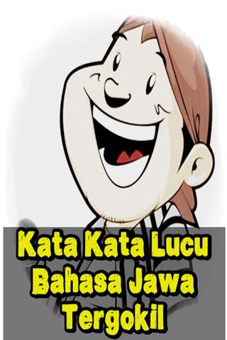 Kata Kata Lucu Bahasa Jawa Tergokil For Android Apk Download