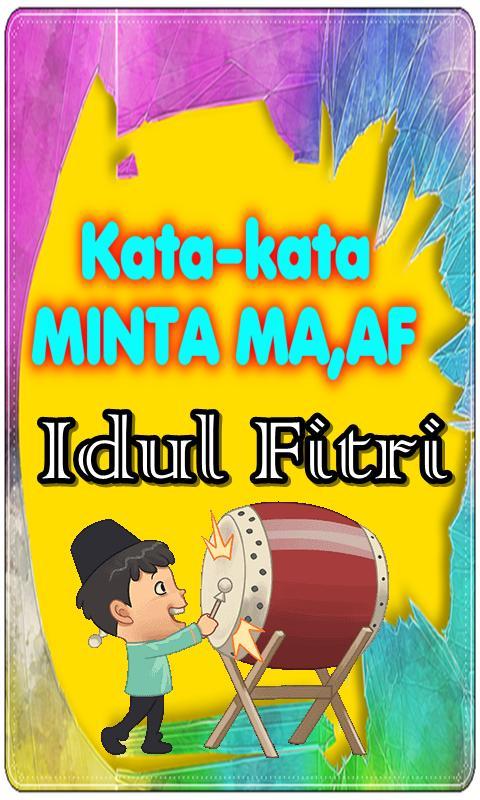 Kata Kata Maaf Idul Fitri For Android Apk Download