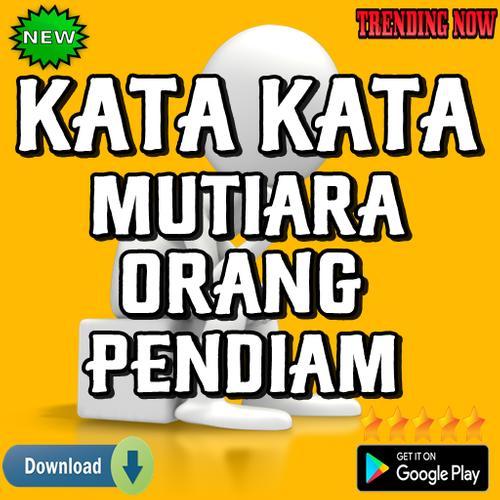 Kata Kata Mutiara Orang Pendiam For Android Apk Download