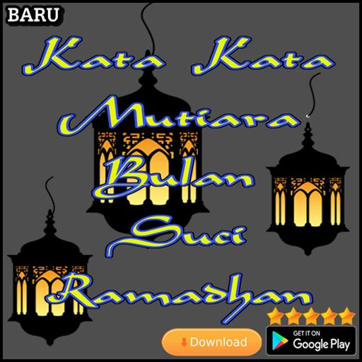 Kata Kata Mutiara Bulan Suci Ramadhan For Android Apk Download