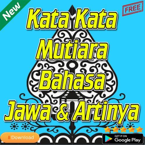 Kata Kata Mutiara Bahasa Jawa Dan Artinya Für Android Apk