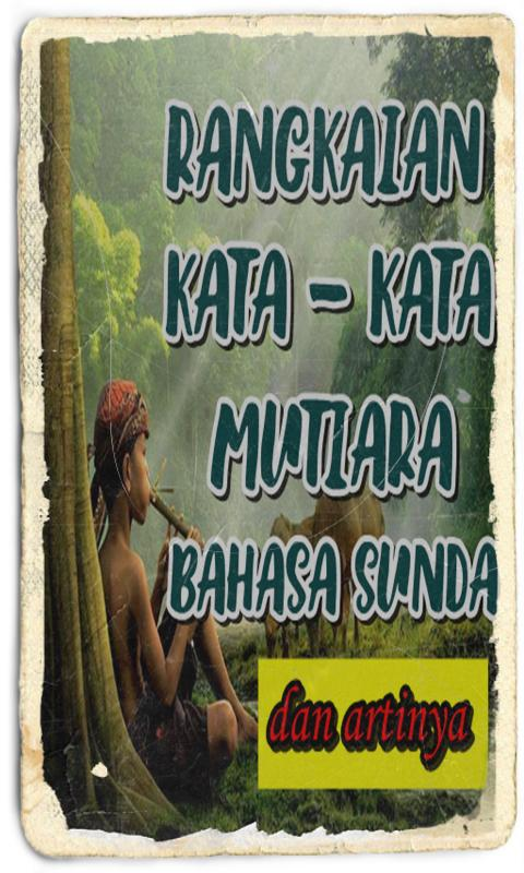 Kata Kata Mutiara Bahasa Sunda For Android Apk Download