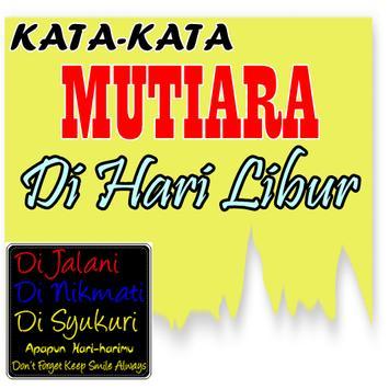 Kata Mutiara di Hari Libur poster