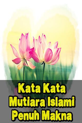 Kata Kata Mutiara Islami Penuh Makna Lengkap For Android