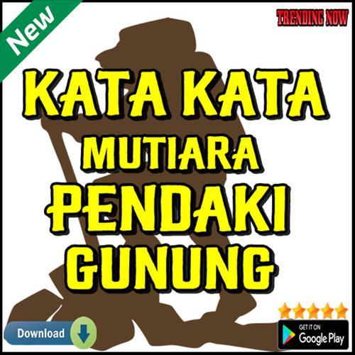 Kata Kata Mutiara Pendaki Gunung For Android Apk Download