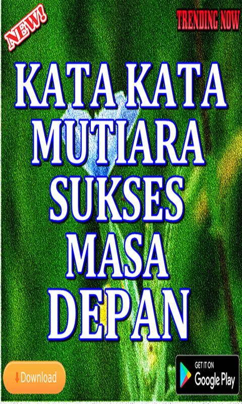 Kata Kata Mutiara Sukses Masa Depan For Android Apk Download