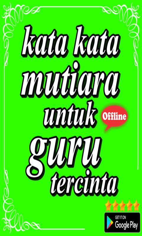 Kata Kata Mutiara Untuk Guru Tercinta For Android Apk Download