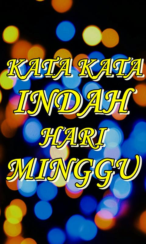 Kata Kata Indah Hari Minggu For Android Apk Download