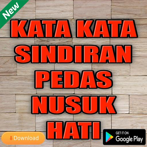 Kata Kata Sindiran Pedas Nusuk Hati For Android Apk Download