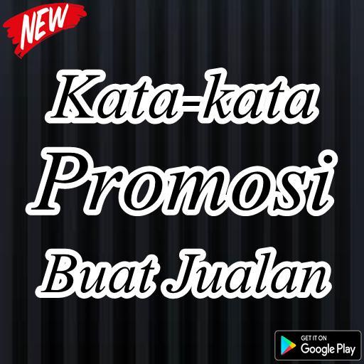 Kata Kata Promosi Buat Jualan For Android Apk Download