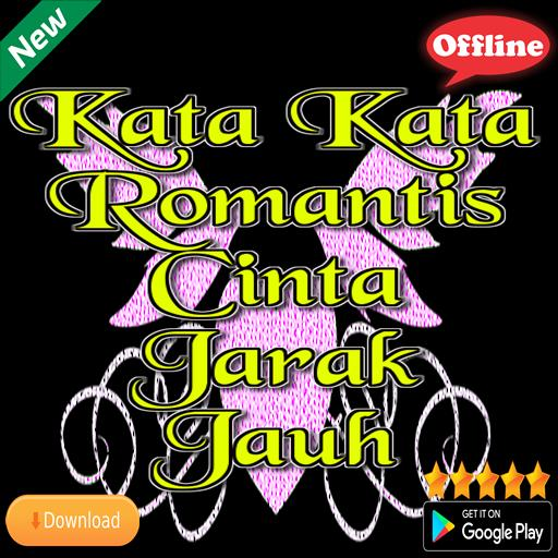 Kata Kata Romantis Cinta Jarak Jauh For Android Apk Download