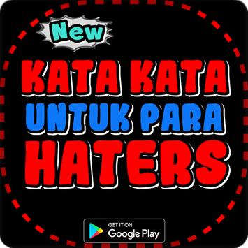 Kata Kata Bijak Untuk Para Haters poster