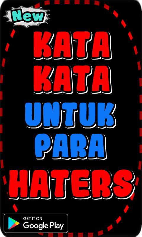 Kata Kata Bijak Untuk Para Haters安卓下载安卓版apk 免费下载