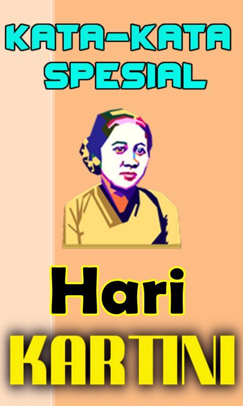 Kata Kata Ucapan Spesial Hari Kartini For Android Apk Download