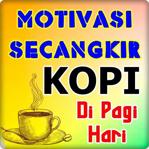Kata Motivasi Secangkir Kopi For Android Apk Download