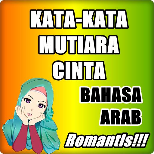 Kata Mutiara Cinta Bahasa Arab Apk 18 18 Download For Android Download Kata Mutiara Cinta Bahasa Arab Apk Latest Version Apkfab Com