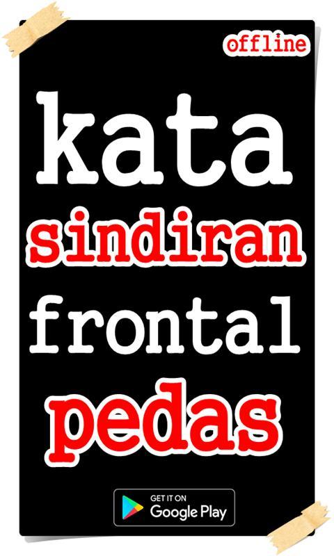 Kata Sindiran Frontal Pedas Für Android Apk Herunterladen