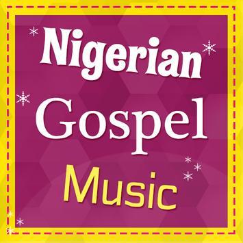 Nigerian Gospel Music poster