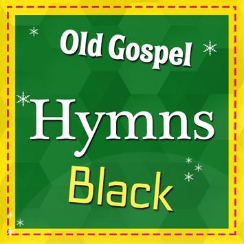 Old Gospel Hymns Black poster