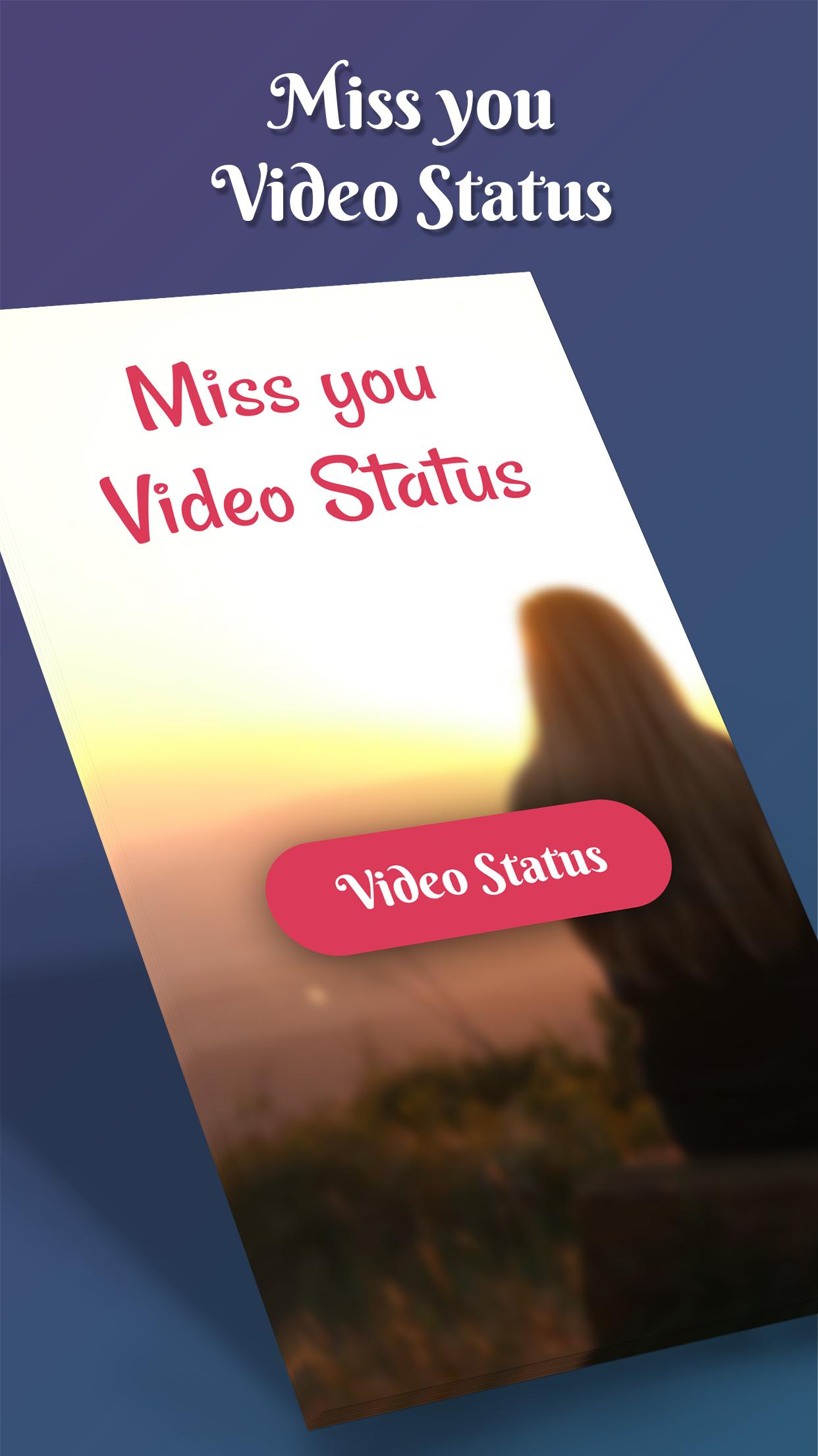 Miss you Video Status 2019 for Android - APK Download