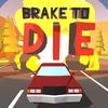 Brake To Die-icoon