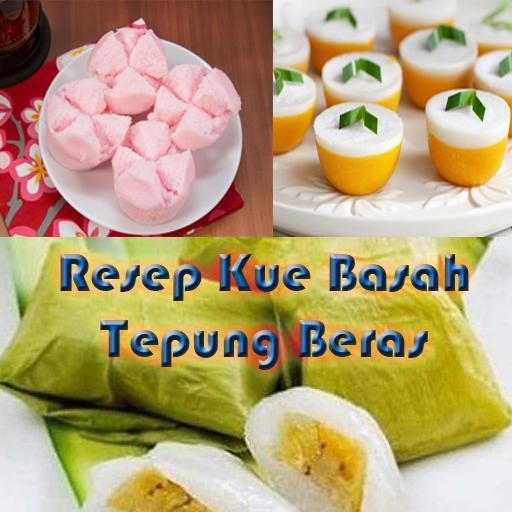 Resep Kue Basah Dari Tepung Beras For Android Apk Download