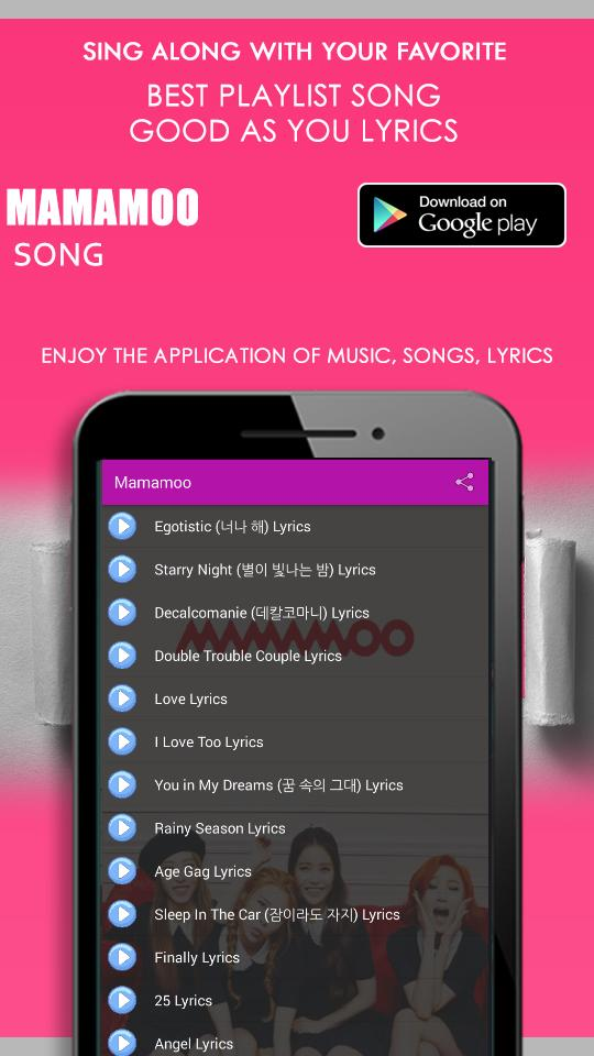 Mamamoo Songs Lyrics - Gogobebe for Android - APK Download