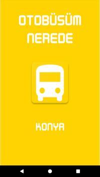 Otobüsüm Nerede - Konya poster