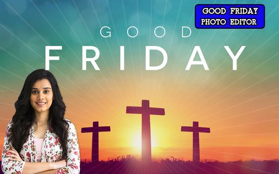 Good Friday 2019 Photo Frames screenshot 4