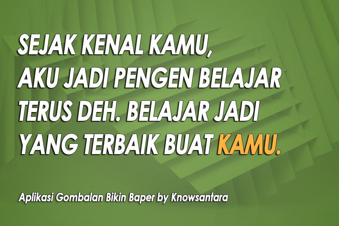 Gombalan Bikin Baper For Android Apk Download