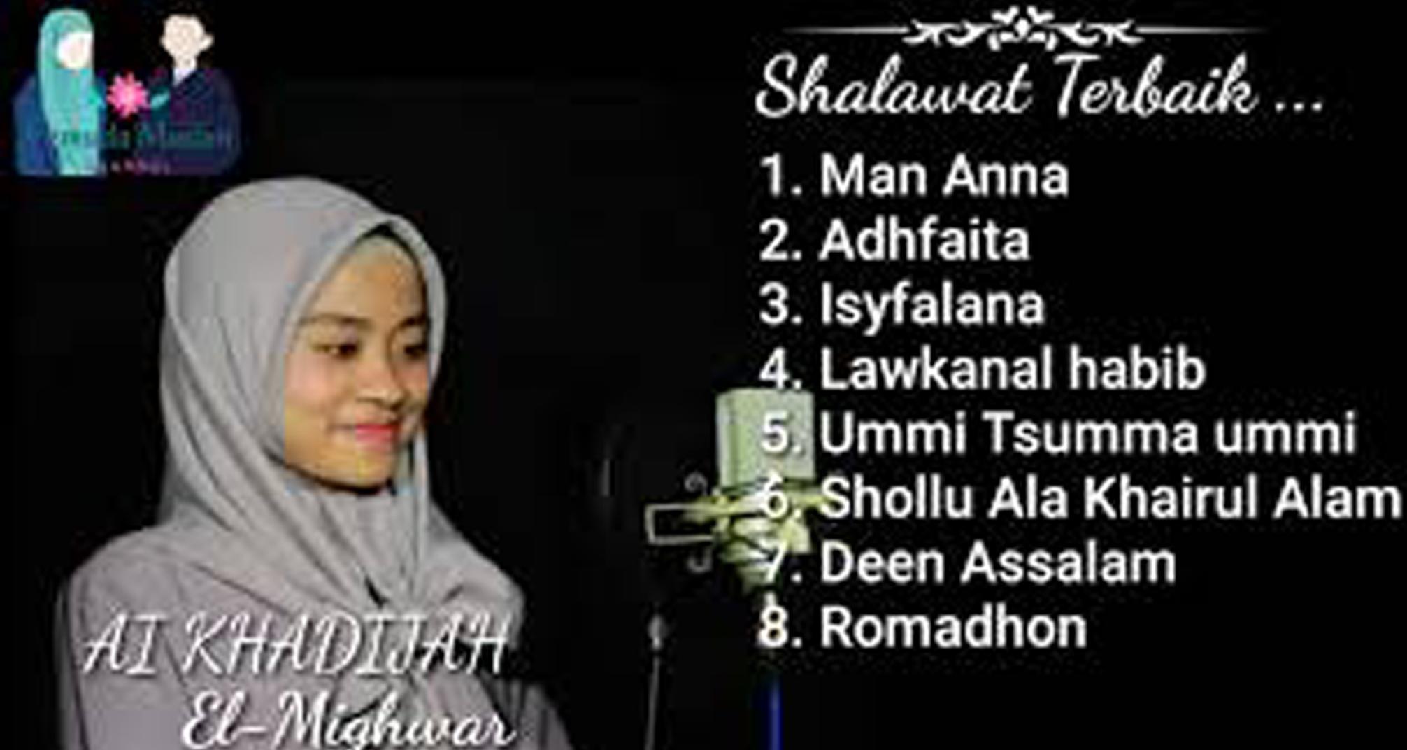 Man Ana Laulakum Sholawat Ai Khodijah For Android APK Download