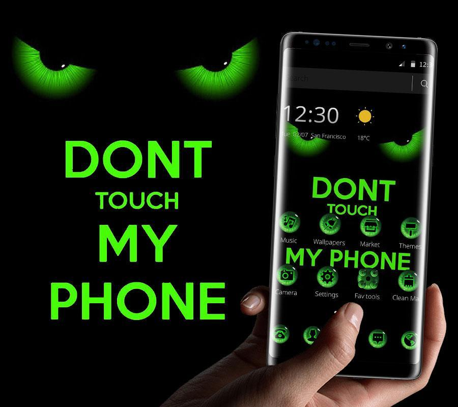 Green Dont Touch My Phone Theme For Android Apk Download