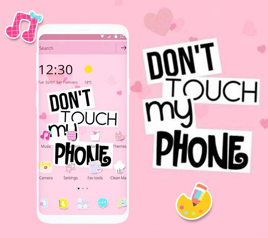 Pink Dont Touch My Phone Theme For Android Apk Download