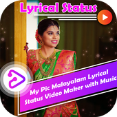 My Pic Malayalam Lyrical Status Video with Music icon