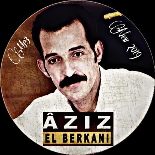 AZIZ EL GRATUIT MP3 TÉLÉCHARGER BERKANI