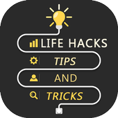 Life Hacks for Android - APK Download