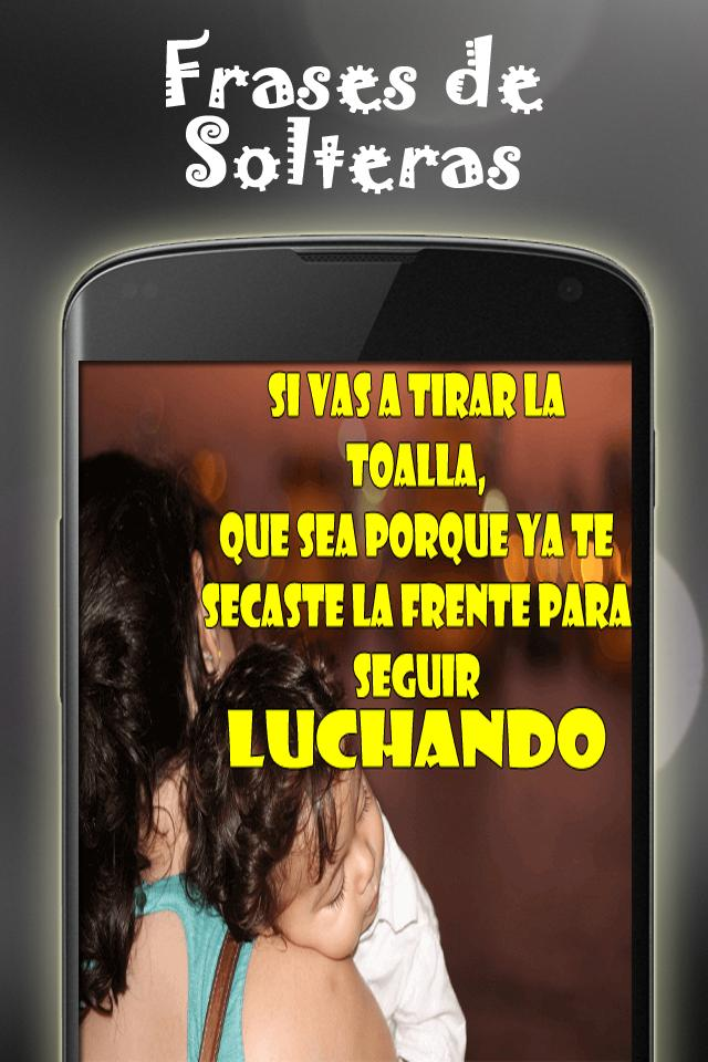 Frases De Solteras For Android Apk Download