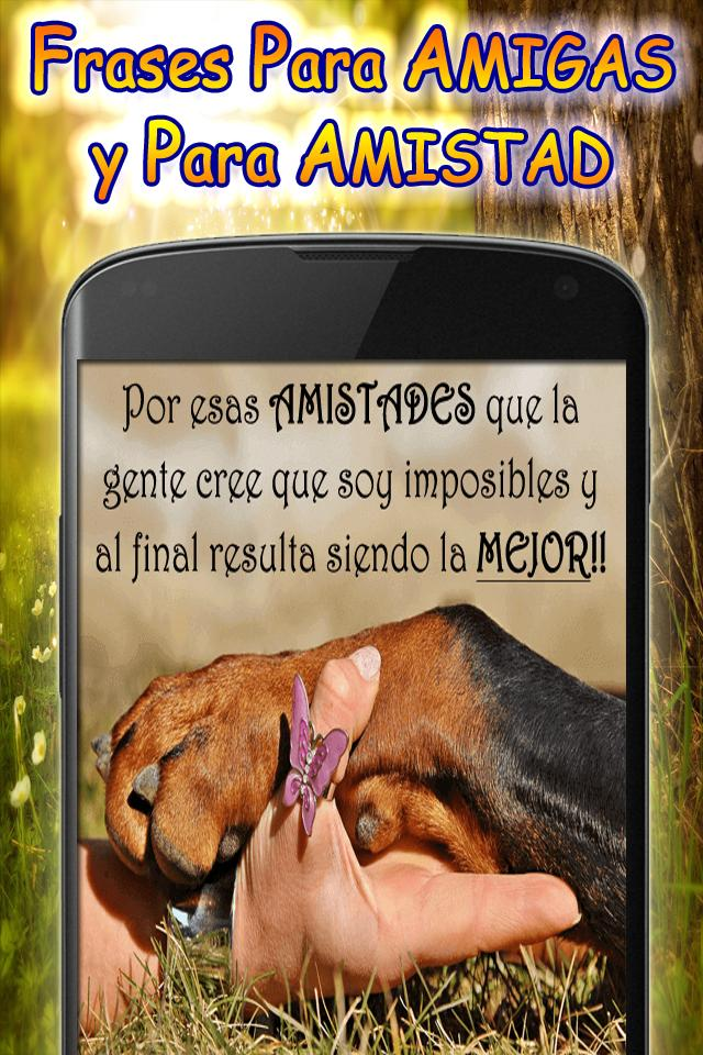Frases Para Amigas Y Amistad For Android Apk Download